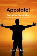 Apostate: No More Bazoodee: A Grenadian Quest to Think Outside the Box